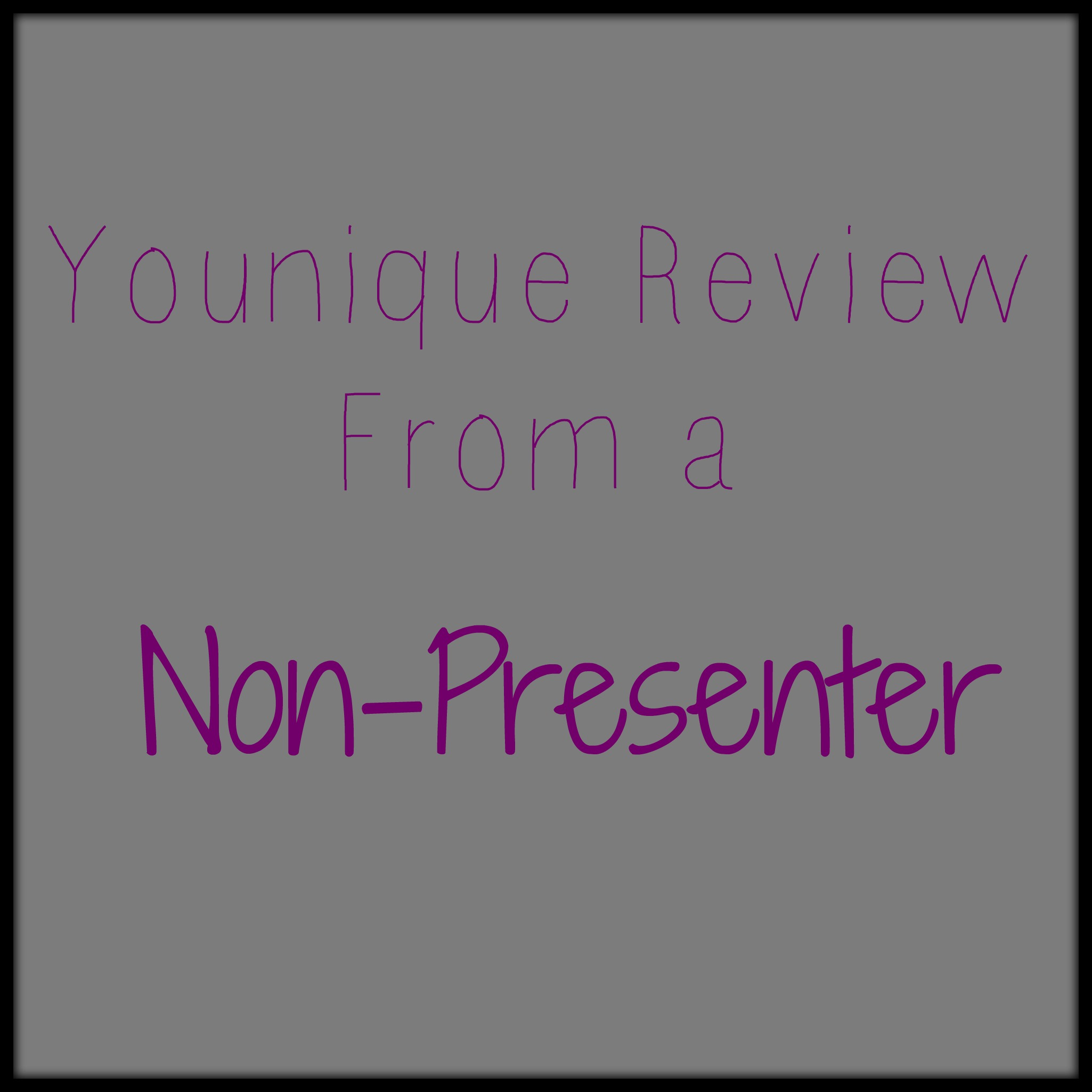 Younique Review From A Non Presenter